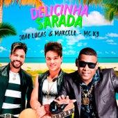 Delicinha Sarada (Ao Vivo) by João Lucas & Marcelo