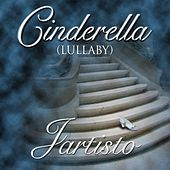 Cinderella (Lullaby) by Jartisto