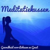 Meditatiekussen - Gezondheid voor Lichaam en Geest, Meditatie Muziek, Geluid Therapie, Natuurlijke e Instrumentale Geluiden by Radio Meditation Music