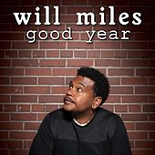 Good Year by Will Miles