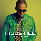 Injustice by Busy Signal