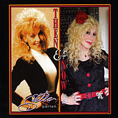 Then and Now by Stella Parton