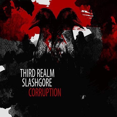 Corruption (feat. Slashgore) by Third Realm