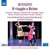 Rossini: Il viaggio a Reims (Live) by Various Artists