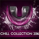 Chill Collection 2016 - Single by Various Artists