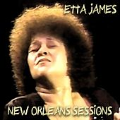 New Orleans Sessions by Etta James