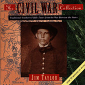 The Civil War Collection by Jim Taylor