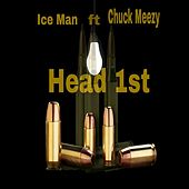 Head 1st by Iceman