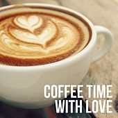 Coffee Time with Love by Various Artists