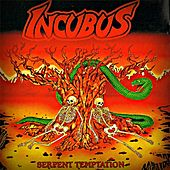Serpent Temptation by Incubus