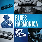 Blues Harmonica: Quiet Passion von Various Artists