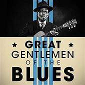 Great Gentlemen of the Blues by Various Artists