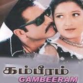 Gambeeram (Original Motion Picture Soundtrack) by Manisharma