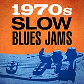 1970s Slow Blues Jams by Various Artists