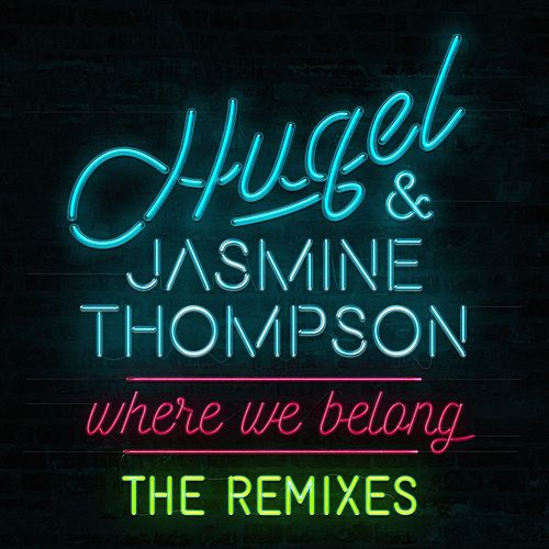 Where We Belong (The Remixes) by Jasmine Thompson