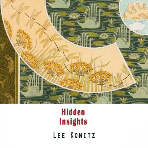 Hidden Insights von Lee Konitz