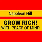 Grow Rich with Peace of Mind by Napoleon Hill