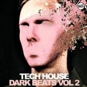 Tech House Dark Beats - Vol. 2 by Various Artists