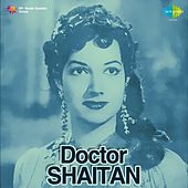 Doctor Shaitan (Original Motion Picture Soundtrack) by Various Artists
