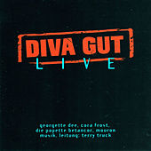 Diva Gut - Live by Georgette Dee
