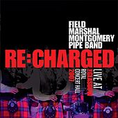 Re:charged by Field Marshal Montgomery Pipe Band