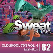 iSweat Fitness Music Vol. 82: Old Skool 70's Vol. 4 (125 BPM for Running, Walking, Elliptical, Treadmill, Aerobics, Fitness) by Various Artists