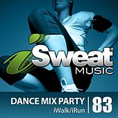 iSweat Fitness Music Vol. 83: Dance Mix Party (125 BPM for Running, Walking, Elliptical, Treadmill, Aerobics, Fitness) by Various Artists