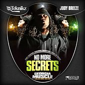 No More Secrets by Jody Breeze