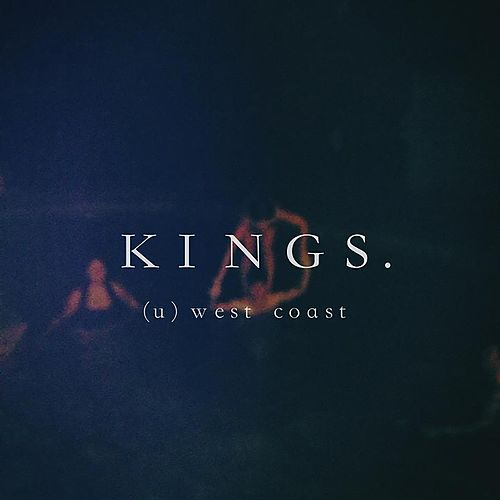 (U) West Coast by kings