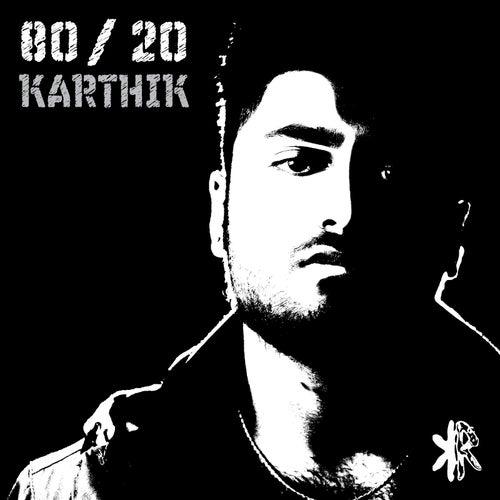 80 / 20 - Ep by Karthik