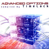 Advanced Options - Compiled by Timelock by Various Artists