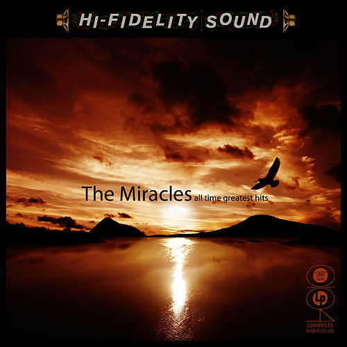 All Time Greatest Hits by The Miracles