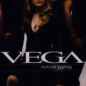 Novos Tempos by Vega