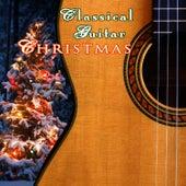 Classical Guitar Christmas by Classical Guitar Maestros