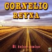 Mi Unico Camino by Cornelio Reyna