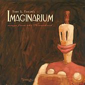 Imaginarium, Vol. 1 (Songs from the Neverhood) [Original Video Game Soundtrack] by Terry Scott Taylor