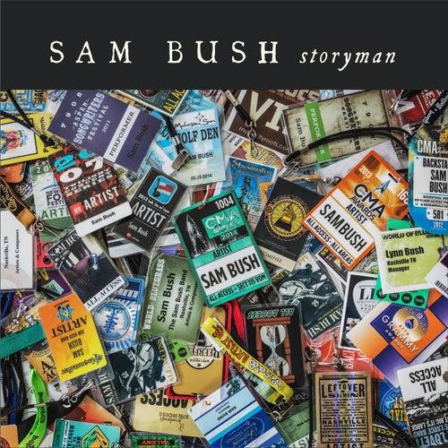 Storyman by Sam Bush