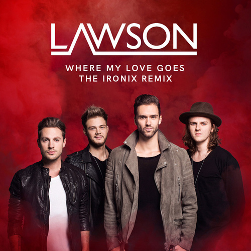 Where My Love Goes by Lawson