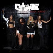 Ran Away - Single by Dame