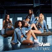 When It Rains - Single by Dame