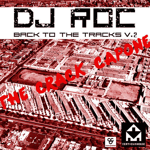 Back To The Tracks Vol 2 by DJ Roc