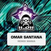 Remixes by Omar Santana