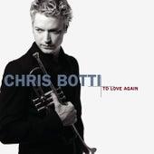 To Love Again von Chris Botti