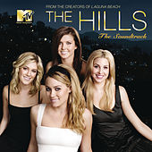 The Hills-The Soundtrack by Various Artists