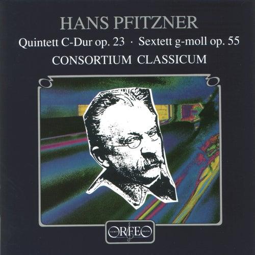 Pfitzner: Piano Quintet in C Major, Op. 23 & Sextet in G Minor, Op. 55 by Consortium Classicum