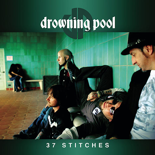 37 Stitches by Drowning Pool