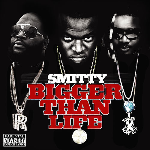 Bigger Than Life by Smitty (Rap)