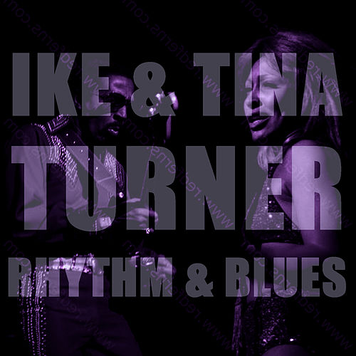Rhythm & Blues by Ike and Tina Turner