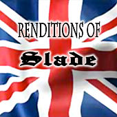 Renditions Of Slade by Various Artists