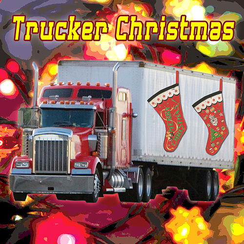 Trucker Christmas by Various Artists